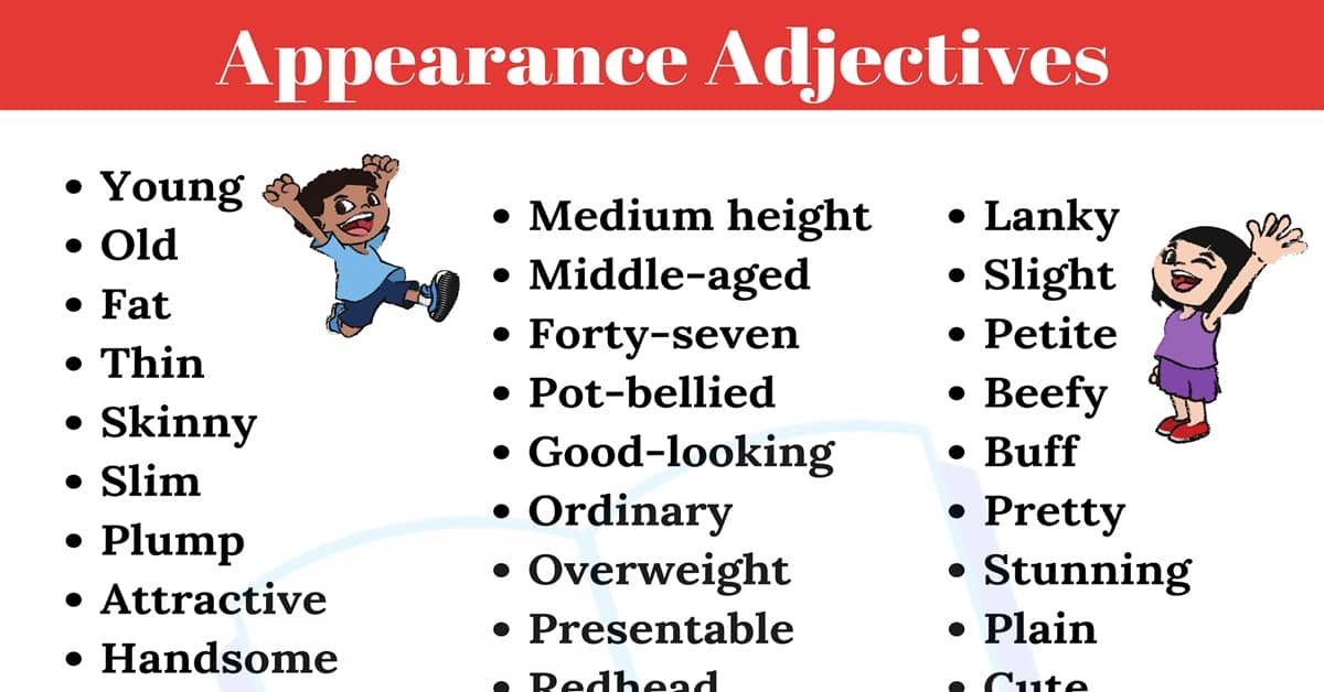 50+ Useful Appearance Adjectives to Describe People in English 3