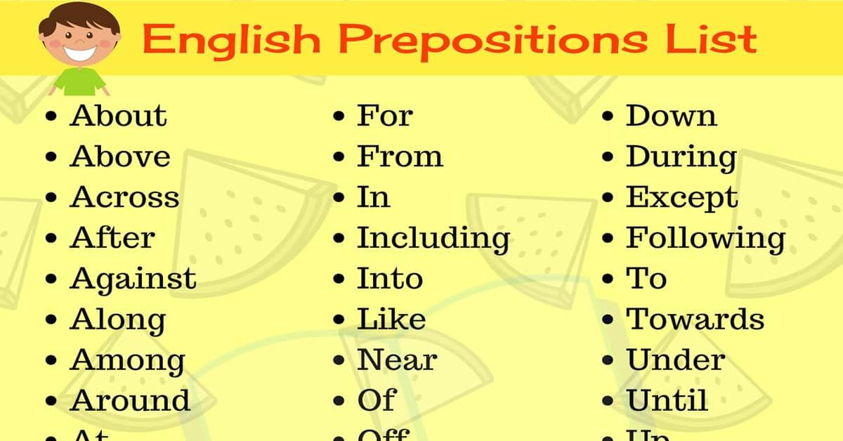 Prepositions List: Learn 45+ Useful English Prepositions with Examples 3