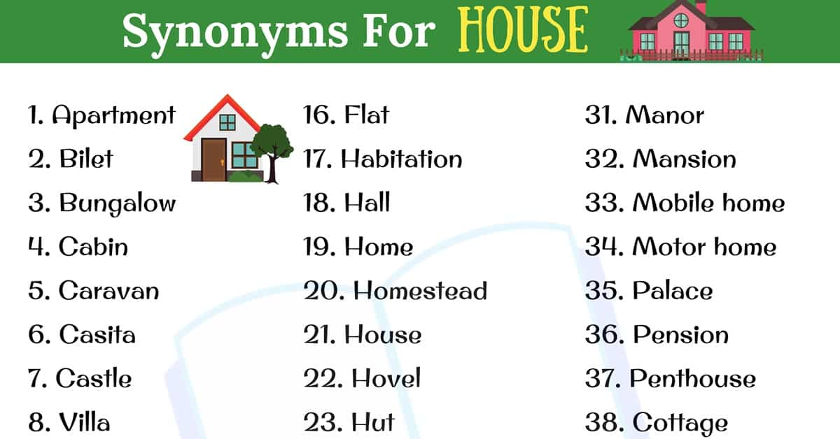 HOUSE Synonym: 40+ Popular Synonyms for HOUSE in English 2