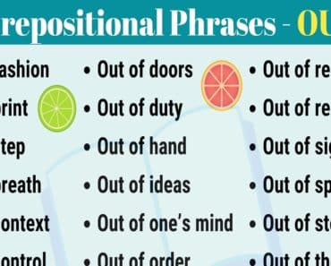 A Short List of 26 Popular Prepositional Phrases with OUT 2