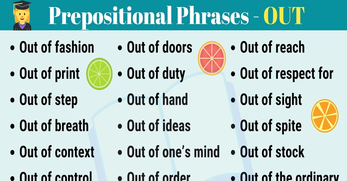 A Short List of 26 Popular Prepositional Phrases with OUT 4