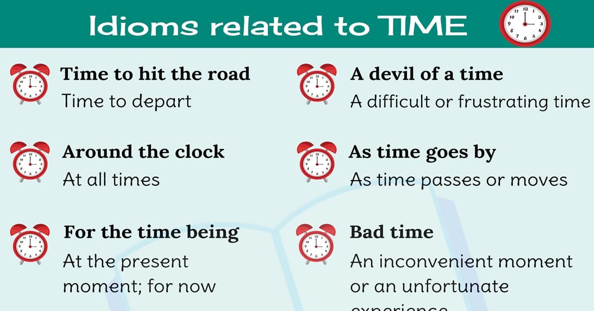 TIME Idioms: 10 Useful Idioms About Time in English 2