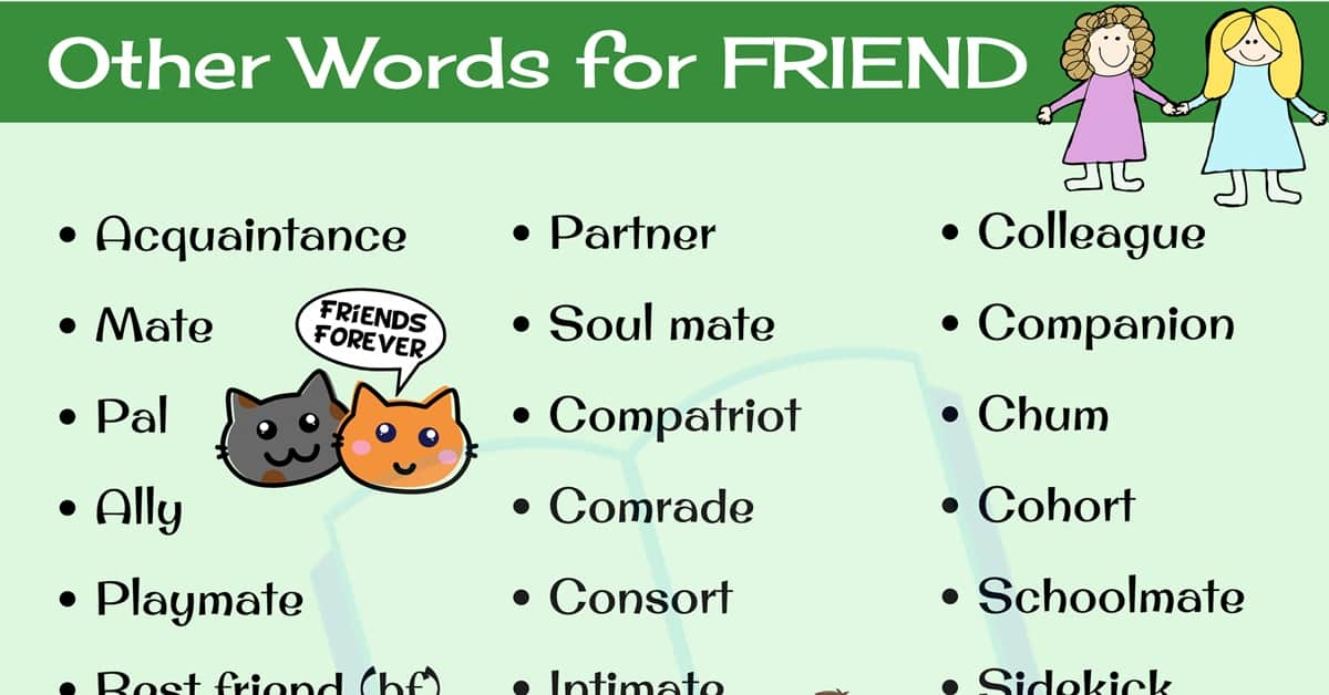 Synonyms for FRIEND: 30 Friend Synonyms You Should Be Using 2